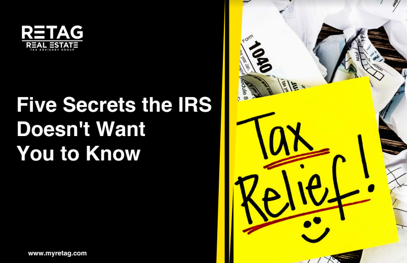 5 Secrets the IRS Doesn't Want You to Know